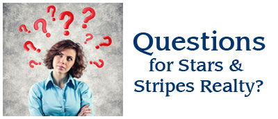 Questions for Stars & Stripes Realty®?
